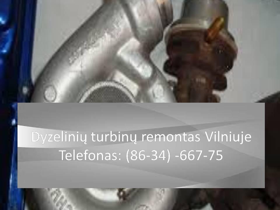 Dyzeliniu turbinu remontas Vilniuje 863466775