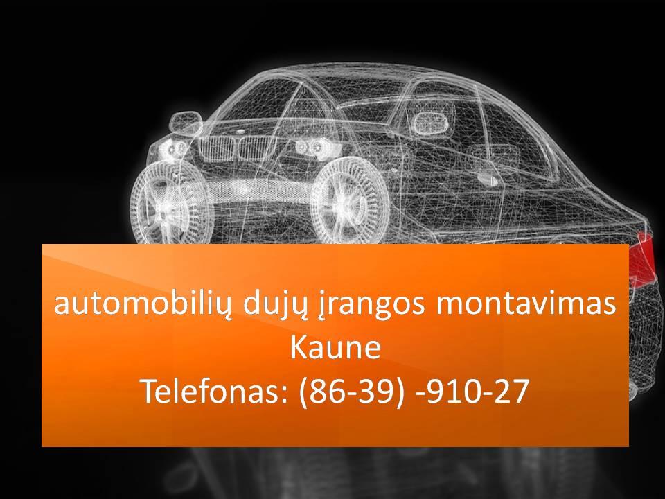 automobiliu duju irangos montavimas Kaune 863991027
