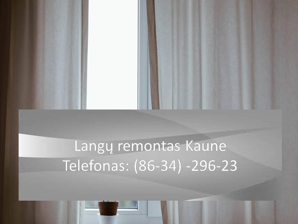 Langu remontas Kaune  863429623