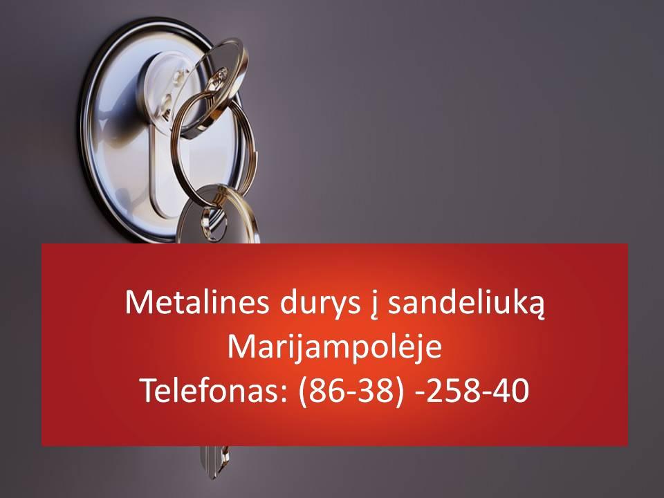 Metalines durys i sandeliuka Marijampoleje 863825840