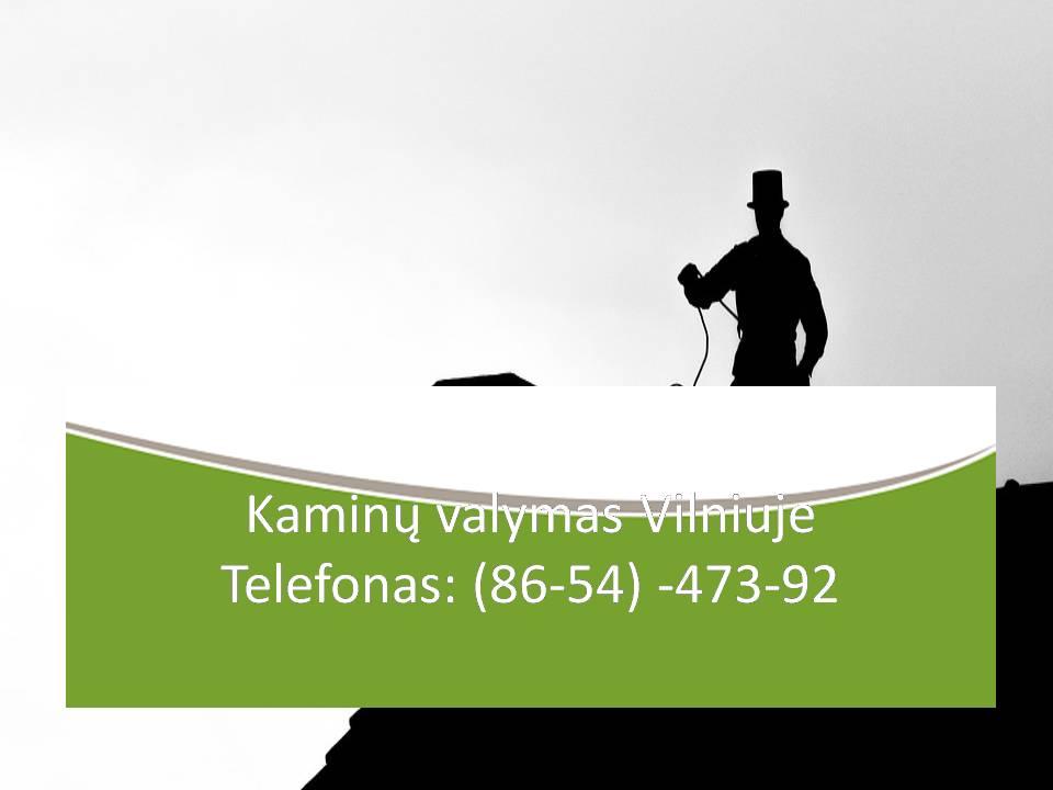Kokybiškas kamino valymas. Kokybiškai valomi kaminai, židiniai, pečiai krosneles. Remontuojami aptrupėję kaminai. Kaminų valymas, profilaktika, priežiūra. Valomi įdėklai, mūriniai kaminai, pristatomi kaminai, liuftai, pečiukai, pečiai, krosnys, dūmtraukiai ir kita.  Kieto kuro katilų valymas ir priežiūra, smulkus remontas Vilniuje ir Vilniaus rajone. Važiuojama ir į rajonus. Kaminu valymas Vilniuje 865447392 Kaminu valymas Vilniuje greitas atvykimas Kaminu valymas Vilniuje Kaina Kaminu valymas Vilniuje kainos