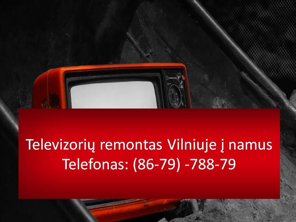 Atvykimas į namus. Greitas televizorių taisymas. Taisomi kineskopiniai ,LCD,LED,PLAZMA. Skystųjų kristalų ir plazminių televizorių taisymas remontas. Greitai ir kokybiškai. Meistro atvykimas į namus. Televizoriu remontas Vilniuje i namus 867978879 Televizoriu remontas Vilniuje i namus Vilniuje kainos Televizoriu remontas Vilniuje i namus kaina Televizoriu remontas Vilniuje i namus geri meistrai Televizoriu remontas Vilniuje i namus Meistras Vilniuje ir Vilniaus rajone greitas atvykimas Televizoriu remontas Vilniuje i namus Vilniuje ir Vilniaus rajone Taisymas Televizoriu remontas Vilniuje i namus Vilniuje ir Vilniaus rajone remontas Televizoriu remontas Vilniuje i namus Taiso Televizoriu remontas Vilniuje i namus remontuoja Vilniuje. Televizoriu remontas Vilniuje i namus kiek kainuoja