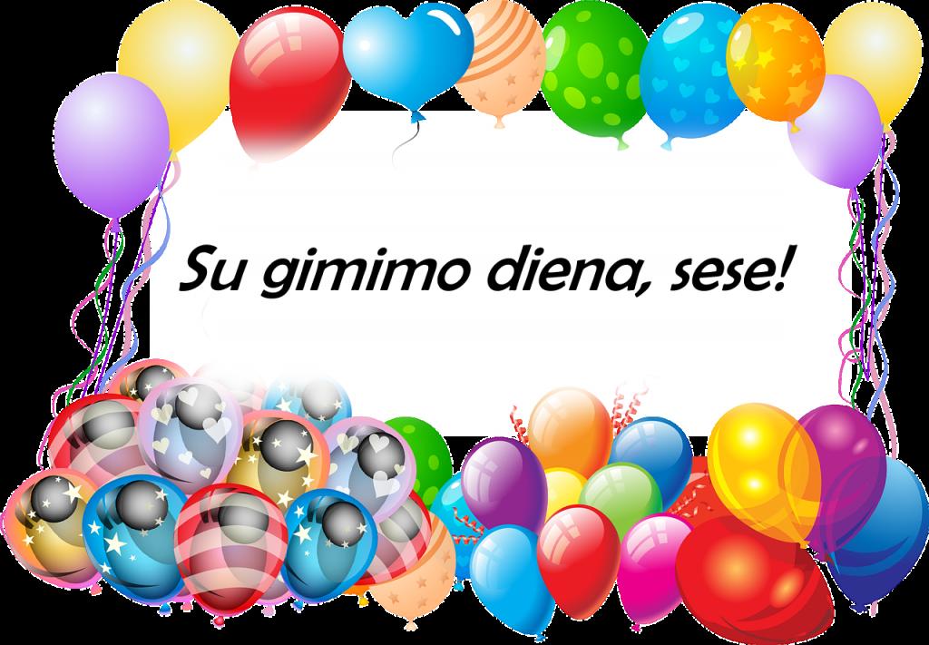 Sese, su gimimo diena. Sveikinimas sesei su gimimo diena.