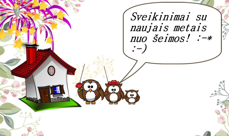 Sveikinimai su naujais metais nuo šeimos! :-* :-) Naujametinis sveikinimas