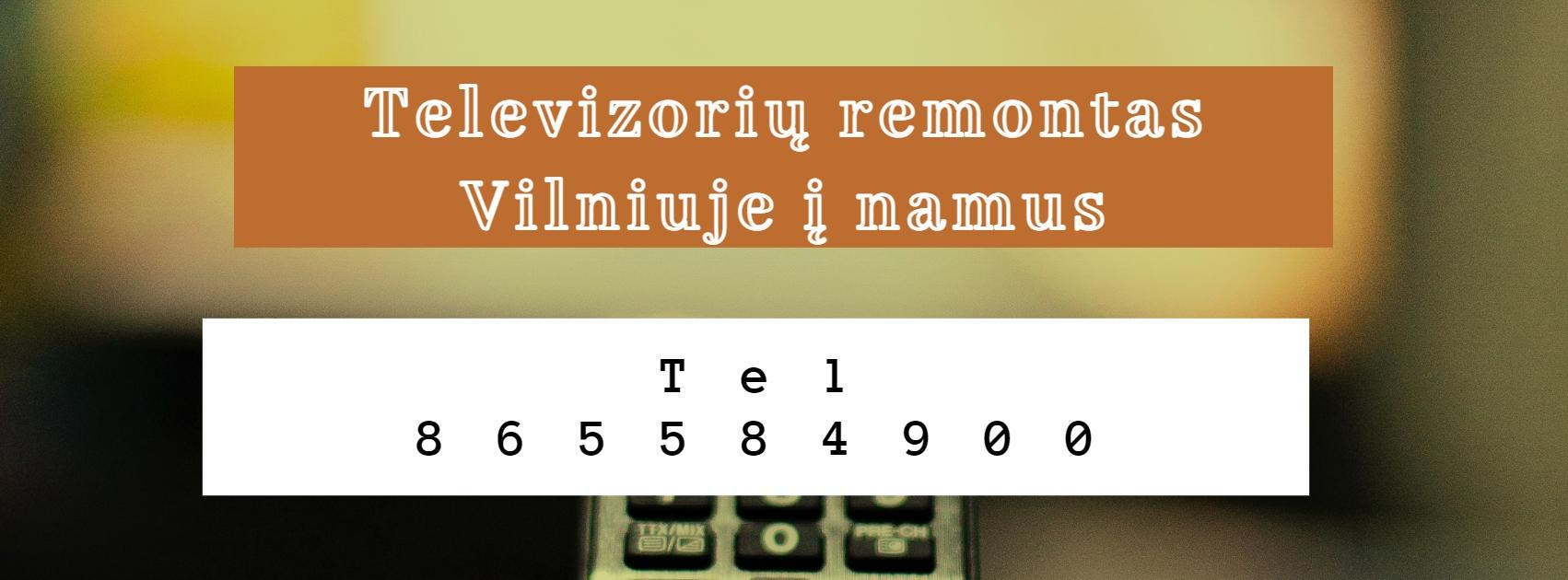 Televizorių remontas Vilniuje į namus.jpg
