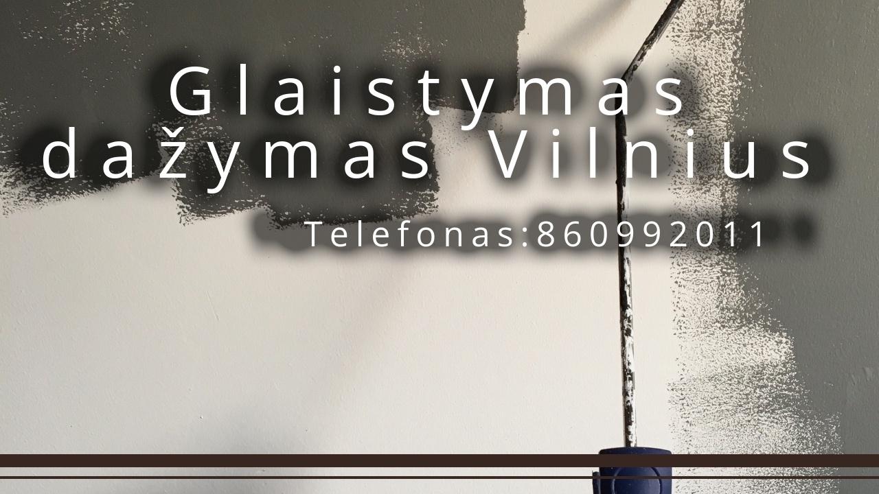 Glaistymas dažymas Vilnius.jpg